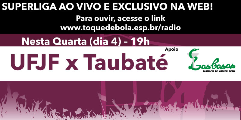 Read more about the article Toque transmite nova decisão nesta quarta: UFJF recebe vice-líder e desfalcado Taubaté