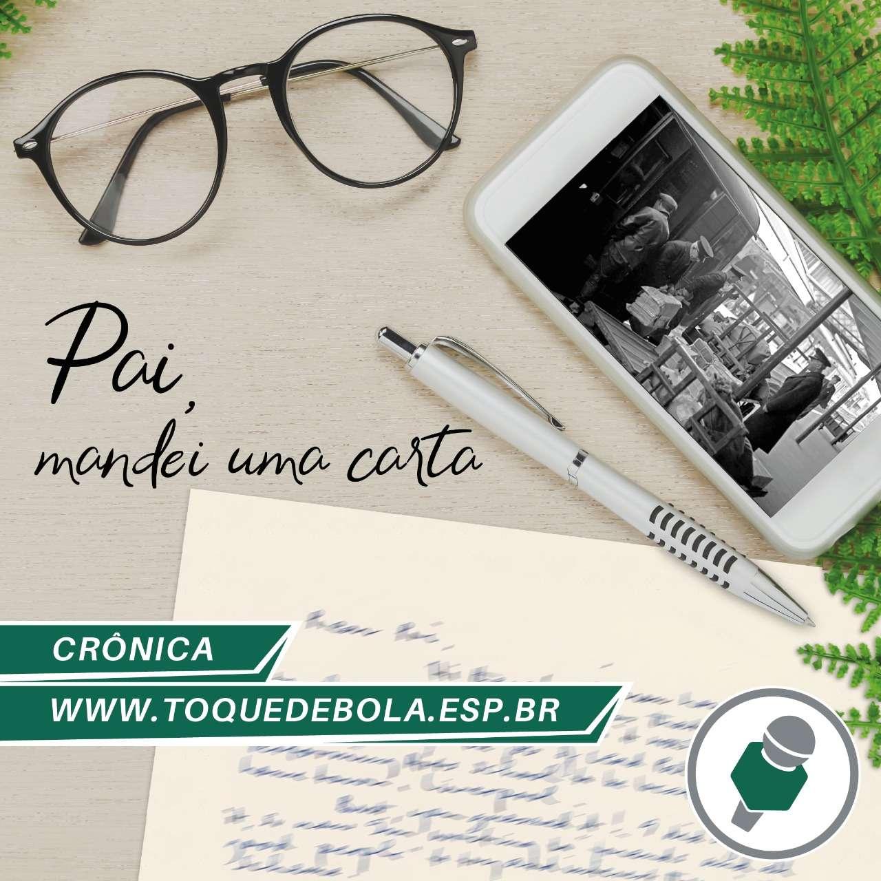 "Read more about the article Crônica: ""Pai, mandei uma carta"""