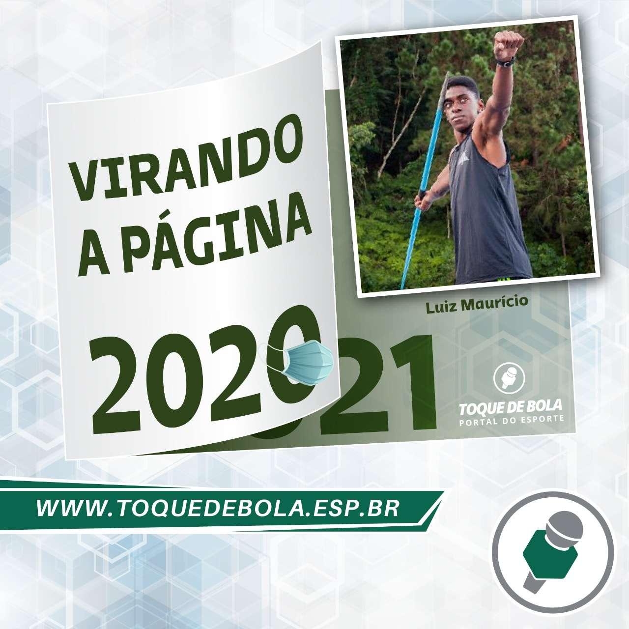 """Read more about the article """"Virando a Página"""": Luiz Maurício revela que meta para 2021 é ´ir para um clube'"""