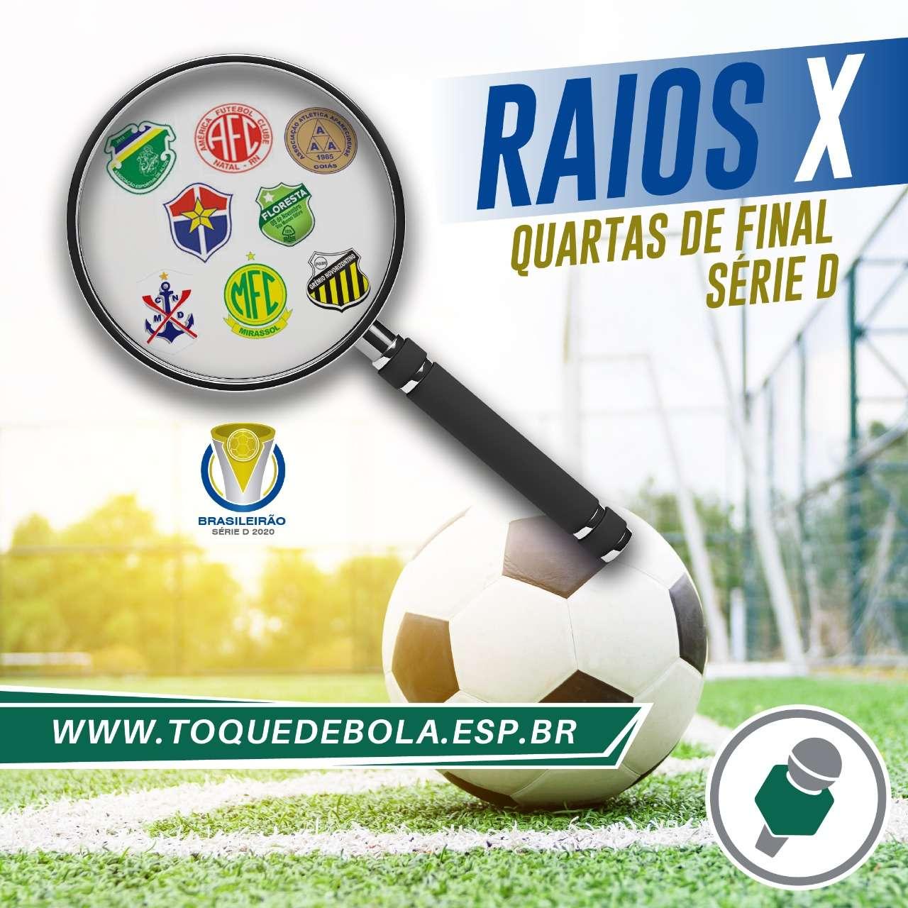 Read more about the article Raios-X: tudo sobre as quartas de final da Série D 2020