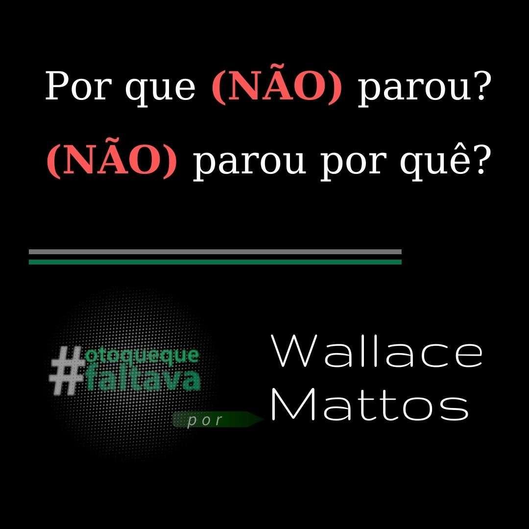 Read more about the article Por que (não) parou? (Não) Parou por quê?