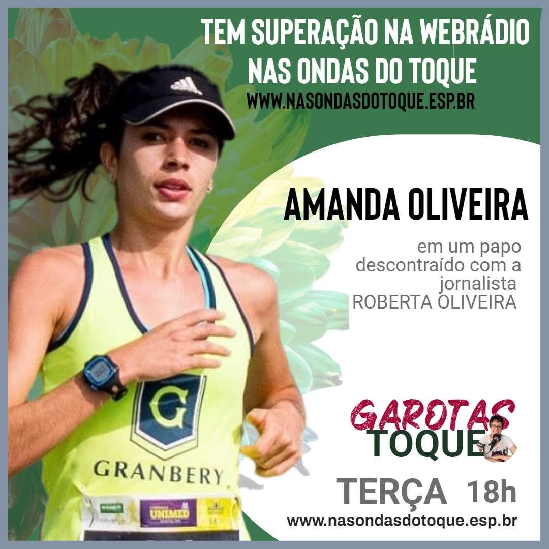 Corredora Amanda Oliveira é a entrevistada do Garotas no Toque