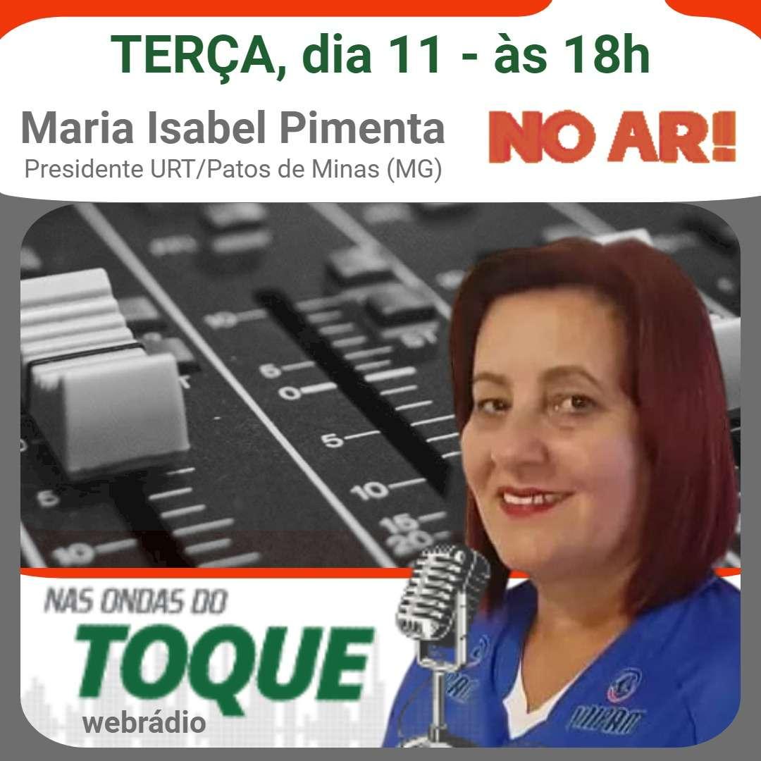 Maria Isabel Pimenta é a entrevistada do Garotas no Toque desta terça