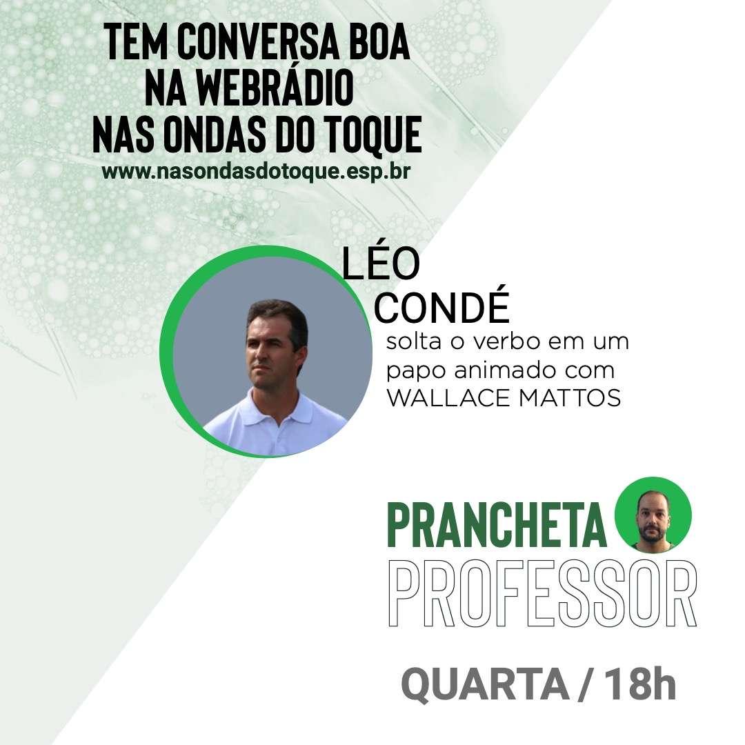 """Read more about the article Nas Ondas do Toque: Leonardo Condé estreia a """"Prancheta do Professor"""". Saiba como ouvir"""