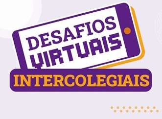 Desafios Virtuais Intercolegiais: inscrições abertas em Juiz de Fora