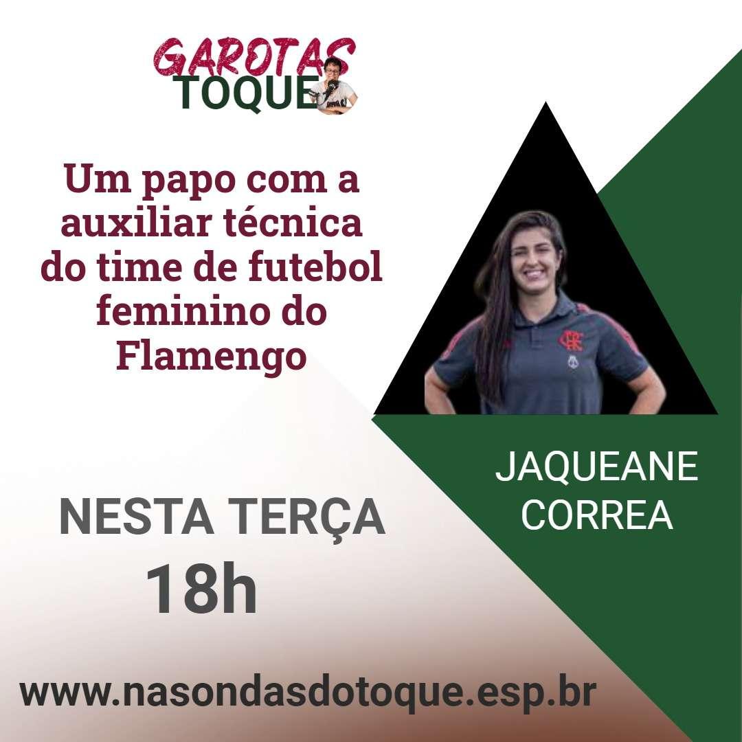 Read more about the article Jaqueane Correa, do Flamengo, é a entrevistada do Garotas no Toque