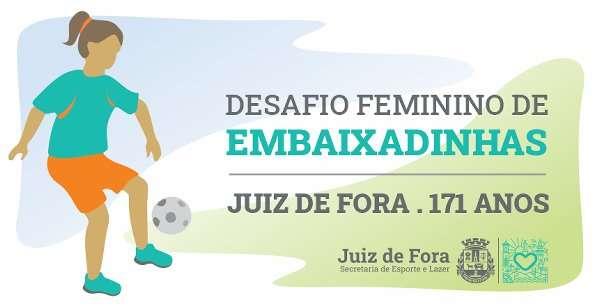 Read more about the article Desafio Feminino de Embaixadinhas: inscrições terminam na próxima semana