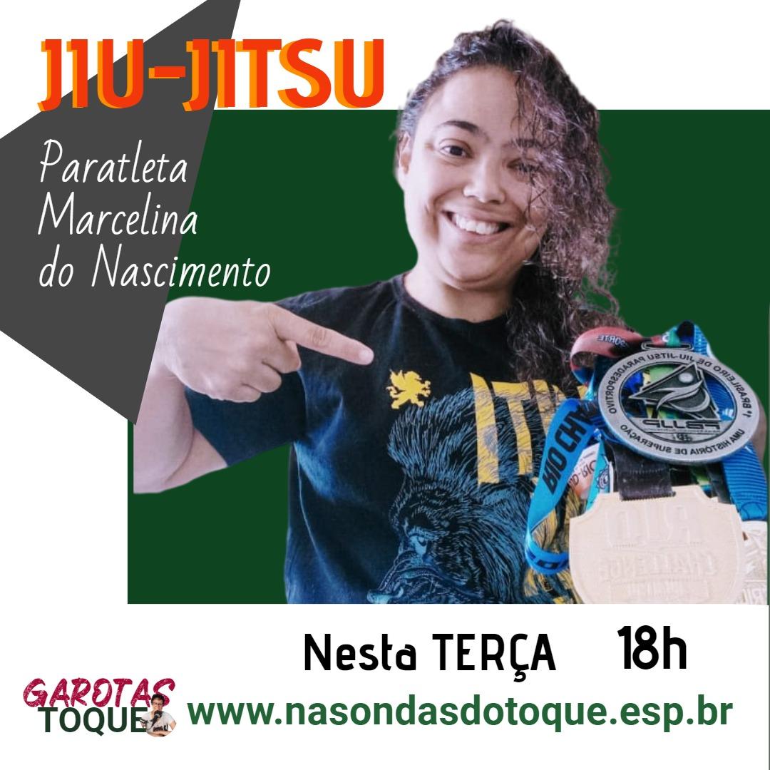 Marcelina do Nascimento, do jiu-jítsu paradesportivo, participa do Garotas no Toque